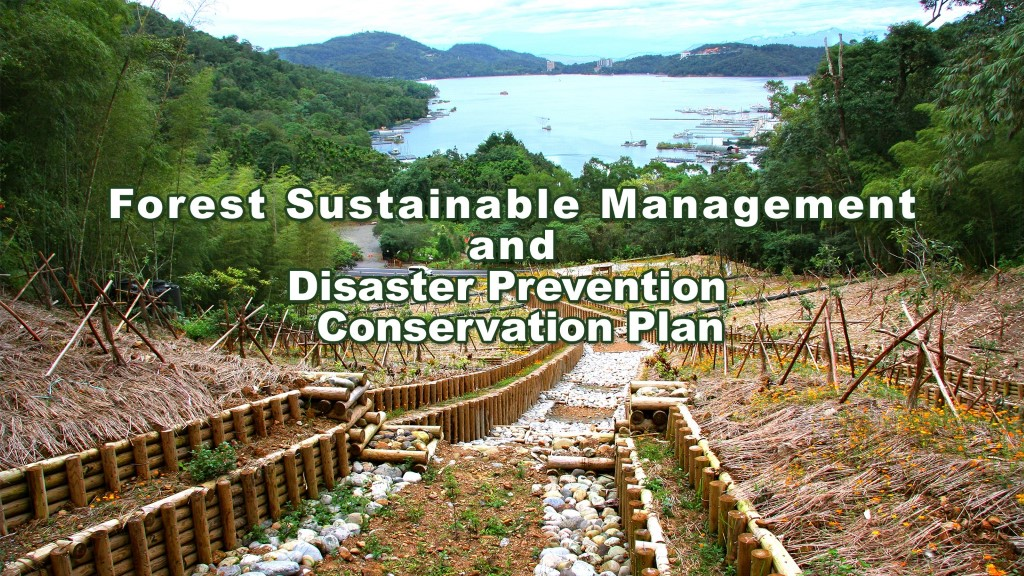 Forest Sustainable Management and Disaster Prevention  Conservation Plan